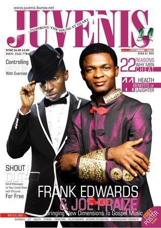 Frank Edwards Joe Praize On The Cover Of Juvenis