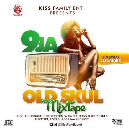 9ja Old Skul Mix