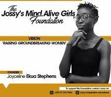 Jossy's Mind Alive Girls Foundation
