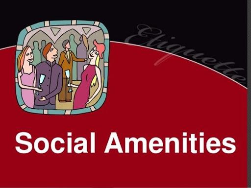 Social Amenities