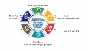 Online Form: www.cybersecurity.gov.gh/report